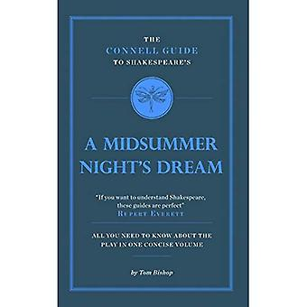 The Connell Guide to Shakespeare's A Midsummer Night's Dream (Advanced study text guide)