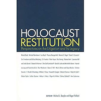 Holocaust Restitution: Perspectives on the Litigation and Its Legacy