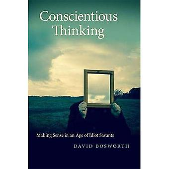 Conscientious Thinking: Making Sense in an Age of� Idiot Savants (Georgia Review Books Series)