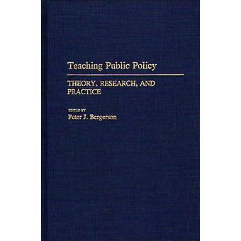 Investigação de teoria de política pública de ensino e prática de Bergerson & Peter J.
