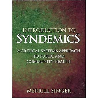 Introduction to Syndemics by Singer & Merrill