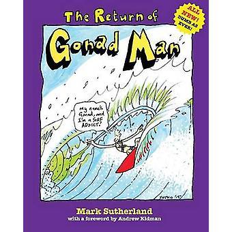 Le retour de l'homme de gonades par Sutherland & Mark
