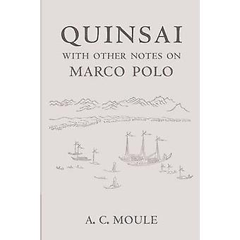 Quinsai by A. C. Moule