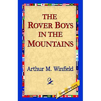 The Rover Boys in the Mountains by Winfield & Arthur M.