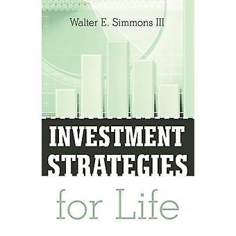 Investeringsstrategier for livet av Simmons & Walter E. & III