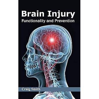 Hersenen letsel functionaliteit en preventie door Smith & Craig