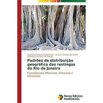 Padres de distribuio geogrfica das restingas do Rio de Janeiro by Cardoso Pederneiras Leandro