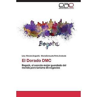 El Dorado DMC por Rincn Argüello Lina