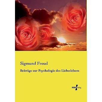 Beitrge zur Psychologie des Liebeslebens Freud Sigmund y