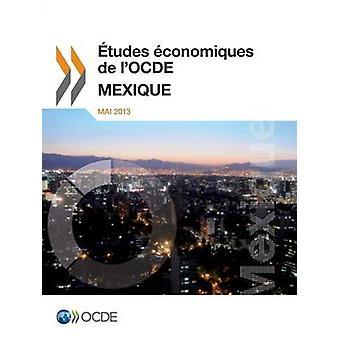 Études économiques de LOcde Mexique 2013 av Oecd