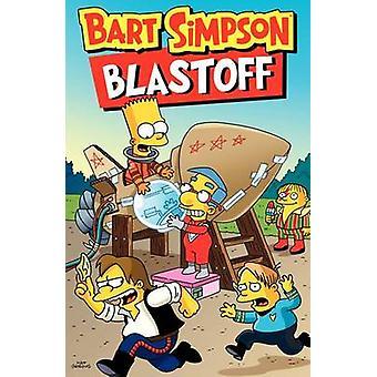 Bart Simpson Blastoff by Matt Groening - 9780062360618 Book