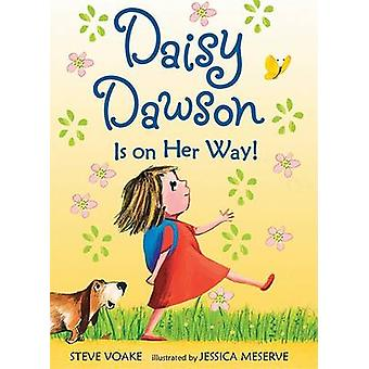 Daisy Dawson Is on Her Way! by Steve Voake - Jessica Meserve - 978076