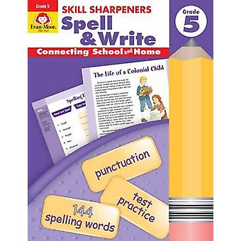 Spell & Write - Grade 5 by Evan-Moor Educational Publishers - 9781596