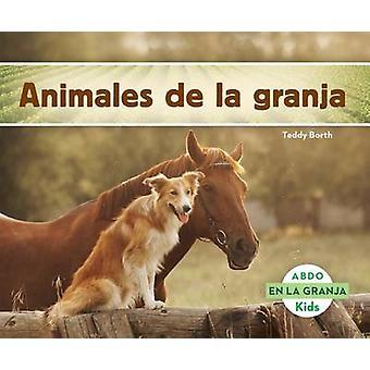Animales de la Granja by Teddy Borth - 9781629703442 Book