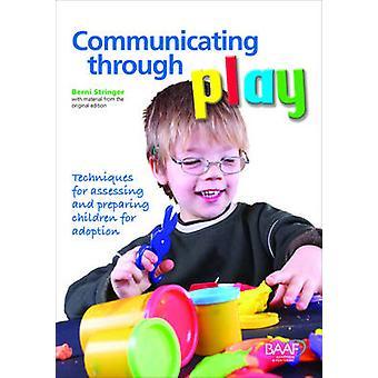 Communicating Through Play by Berni Stringer - 9781905664658 Book
