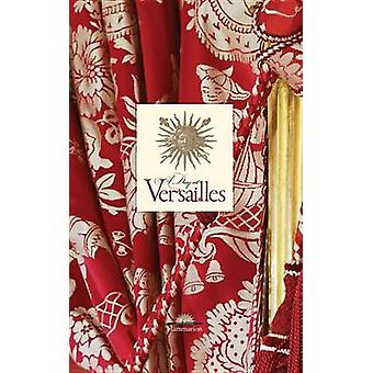 A Day at Versailles by Yves Carlier - Francis Hammond - 9782080301437