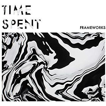 Frameworks - Time Spent [Vinyl] USA import