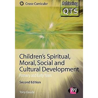 Desenvolvimento Moral e Cultural Infantil por Tony Eaude