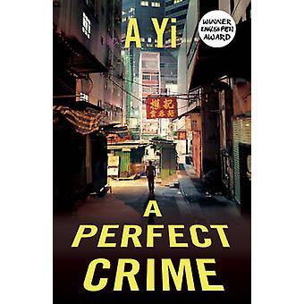 En perfekt forbrytelse av A. Yi - Anna Holmwood - 9781780749297 Bestill