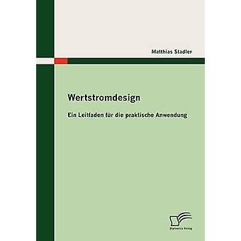 Wertstromdesign by Stadler & Matthias