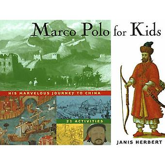 Marco Polo for Kids af Janis Herbert