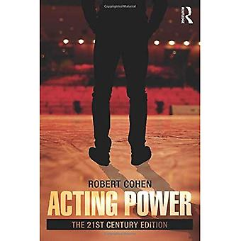 Acting Power: The 21st Century Edition