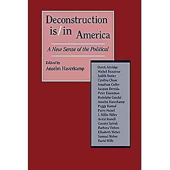 Deconstrucción es/en América: un nuevo sentido de lo político