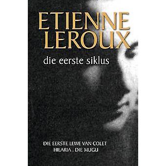 Die eerste siklus by leroux & Etienne