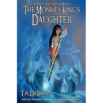 The Monkey Kings Daughter  Book 2 by Debonis & Todd A.