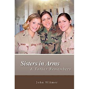 Sisters in Arms by Witmer & John