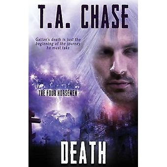 The Four Horsemen Death by Chase & T.A.