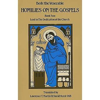 Homilies on the Gospels Book Two  Lent to the Dedication of the Church by Bede the Venerable