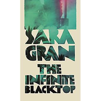 The Infinite Blacktop - A Claire DeWitt Novel af Sara Gran - 978057133