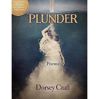Plunder - Poems by Dorsey Craft - 9780872333154 Book