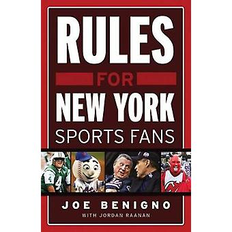 Rules for New York Sports Fans by Joe Benigno - 9781600783098 Book
