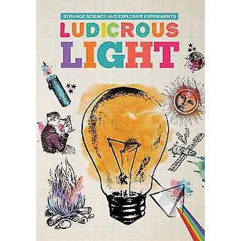 Ludicrous Light by Mike Clark - 9781912171316 Book