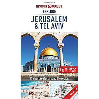Insight Guides Explore Jerusalem & Tel Aviv (Travel Guide with Fr