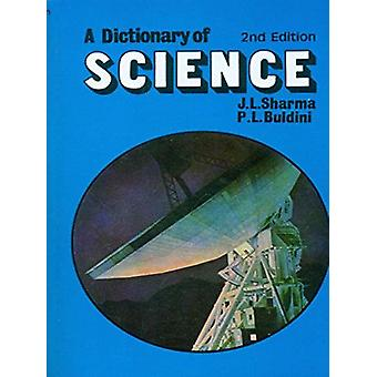 A Dictionary of Science by Buldini Sharma - 9788123902920 Book