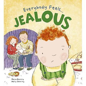 Everybody Feels Jealous by Moira Harvey