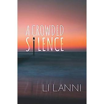 A Crowded Silence by Tsien Yee Tu - 9781910760321 Book