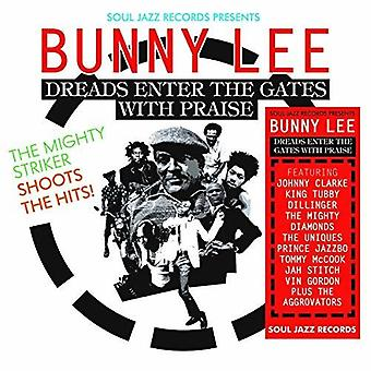 Soul Jazz Records Presents Bunny Lee: Dreads Enter [CD] USA import