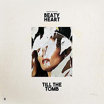 Beaty Heart - Till the Tomb [Vinyl] USA import