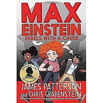 Max Einstein: Rebels with a Cause (Max Einstein)
