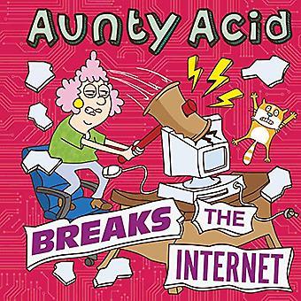 Tante Acid breekt het internet
