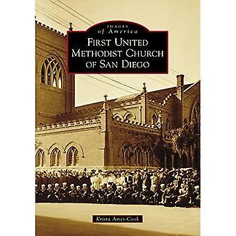 San Diegon ensimmäinen yhdistynyt metodistikirkko (Images of America)