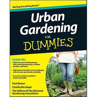 Urban Gardening For Dummies by Paul SimonCharlie Nardozzi