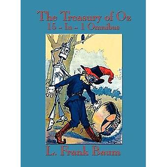 The Treasury of Oz - The Wonderful Wizard of Oz - the Marvelous Land o