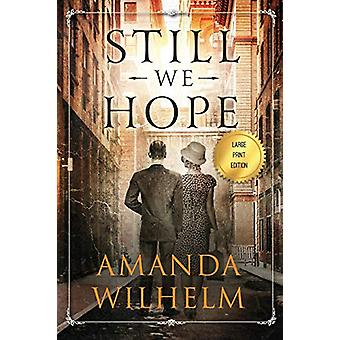 Still We Hope by Amanda Wilhelm - 9781733185134 Book