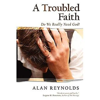 A Troubled Faith