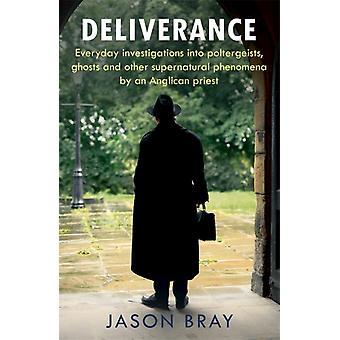Deliverance by Jason Bray
